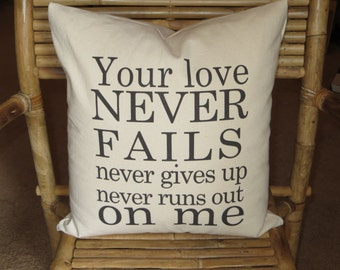"Your love never fails, pretty words, 16"" natural cotton pillow with insert"