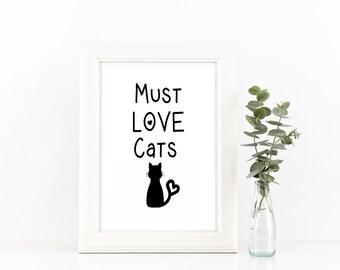 Must Love Cats, Cat Wall Art, Cat Printable, Cat Print, Cat Poster, Cat Art, Cat Lover Gift, Cat Decor, Cat Art Print, Printable Wall Art
