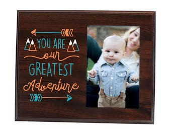Nursery Baby Picture Frame You are our greatest adventure 4x6 - Easy Change Photo