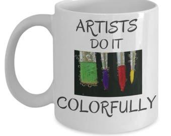 Artists Mugs, Artist Gift, Artist Funny Mug, Funny Artist Mug, Artist Mugs For Women, Artist Mug Funny, Gift For Artist, Artist Gift For Her