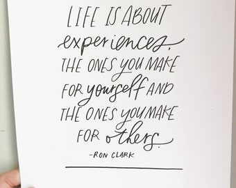 Life is about experiences print/8x10