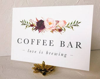 Love is Brewing Coffee Bar Sign, Wedding Signs Printable