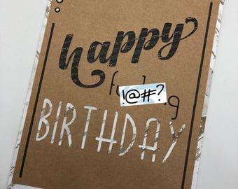 Happy Fu--ing Birthday Handmade Card