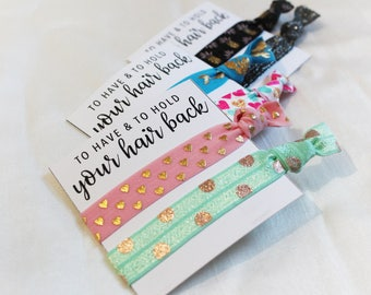 To Have & To Hold Your Hair Back Hair Ties, Elastic Hair Ties, Elastic Wrist Bands/Bracelets, Party Favors, Wedding Favors, Hair Tie Favors