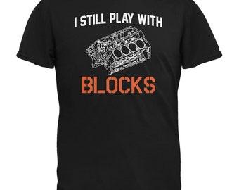 Auto Racing I Still Play With Blocks Black Adult T-Shirt