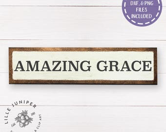 Amazing Grace SVG, Christian svg, Farmhouse Style svg, Fixer Upper Style, Stencil, Commercial Use, Cricut or Silhouette, Instant Download