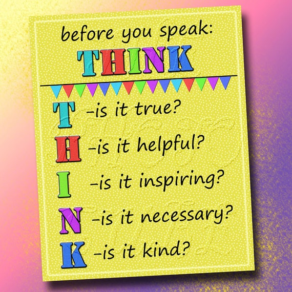 Before You Speak THINK Wall Art Decor Class Room Nursery