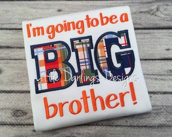 I'm Going to Be a Big Brother Custom Shirt