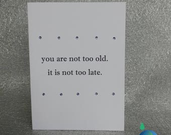 You're Not Too Old