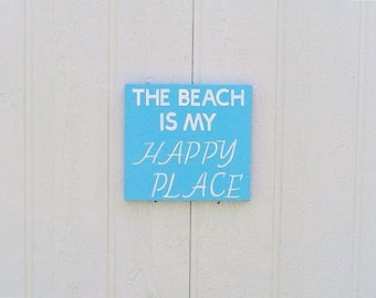 The Beach is my Happy Place Sign Hand Painted Wood Sign