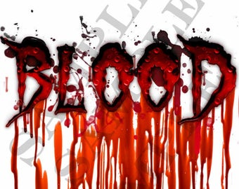 Blood, PNG, for T-shirt, laminated, card, frame, print, instant image, horror, Gothic, vampire, gore