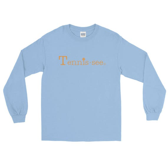 Tennis.see® Tennessee Tennis Shirt Unisex men's women's Long Sleeve T-Shirt Many Colors