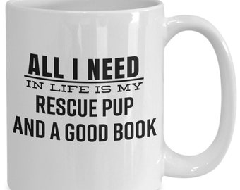 Cute Funny Gift Mug for Dog Lovers and Book Lovers