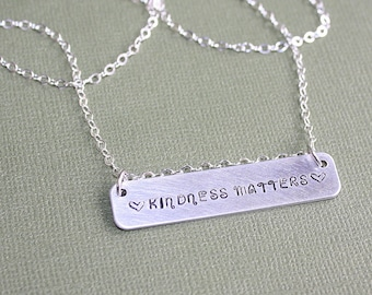 Kindness Matters Necklace - Hand Stamped Jewelry - Inspiration Jewelry