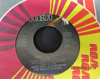 Daryl Hall and John Oates: I Can't Go For That and Unguarded Minute - RCA 45 RPM