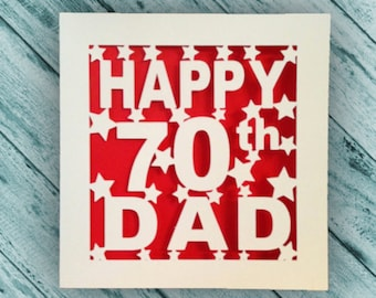 Dad 70th Birthday Card - 30th 40th 50th 60th 75th 80th 90th 100th  - Pop Pops PaPa Daddy Father - Personalised - Papercut