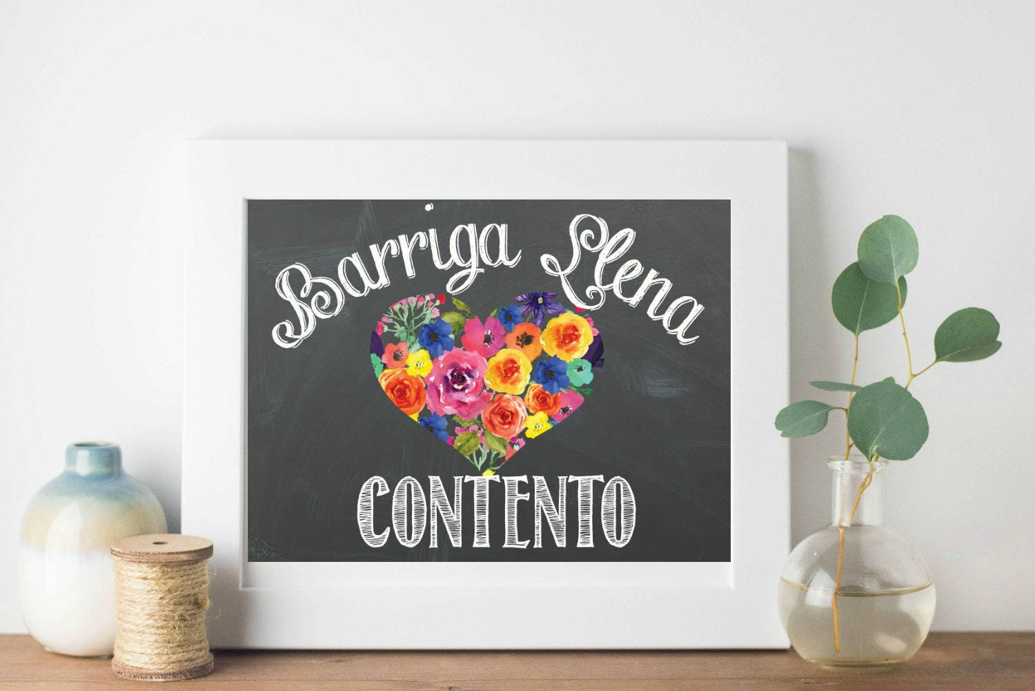 Barriga Llena Corazon Contento Printable Wall Art