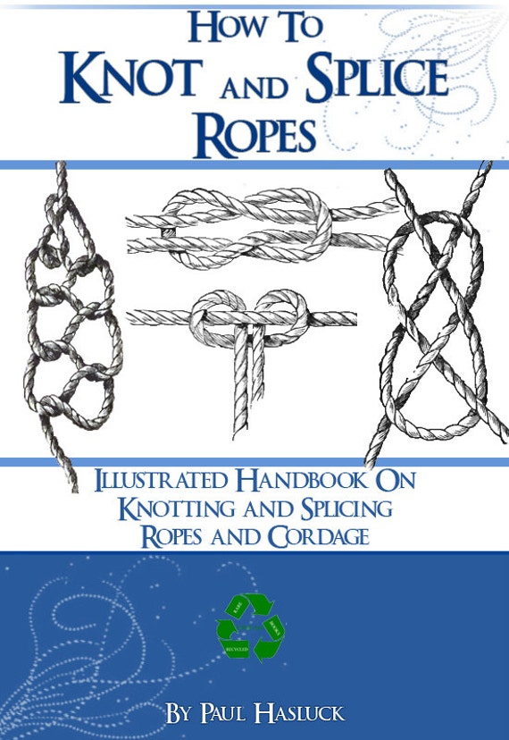 How to knot and splice ropes 158 pages illustrated printable zoom fandeluxe Gallery
