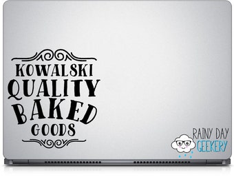 Kowalski Quality Baked Goods - Vinyl Decal - Add to window or make a sign - Bakery - Choose your colors and size