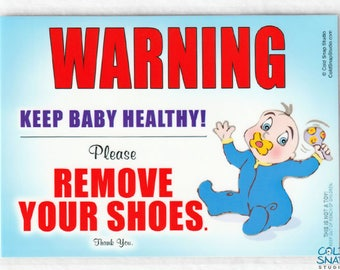 Remove Your Shoes Sign for Healthy Baby, Perfect Baby Shower Gift - Baby Boy