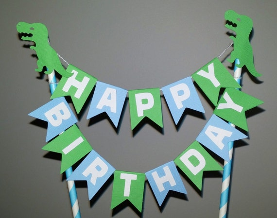 Dinosaur Happy Birthday cake bunting Cake topper Green and