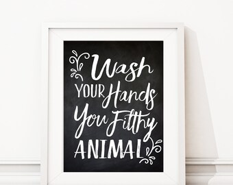 Wash Your Hands You Filthy Animal. Bathroom Art. Bath Art. Bathroom Sign. BathRoom Wall Art. Bathroom Wall Decor. Bathroom Art Print. S474