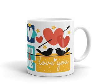 Cute Love Mug - Perfect gift for husband, wife, valentine day, anniversary,