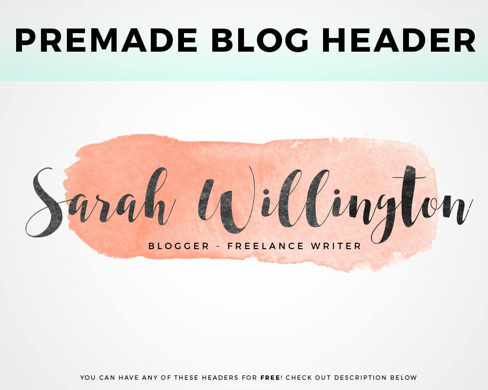 Premade Blog Header pick your own Watercolor Header