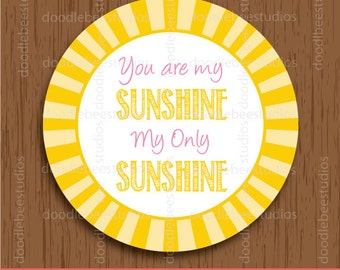 You are my Sunshine Tags, Printable Sunshine Tags, Sunshine Favor Tags, Sunshine Labels, Sunshine Printables
