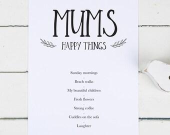 "Personalised Print for Mum - Personalised Mum Print - Mum Birthday Gift - Fathers Day Gift - Personalised Gift - ""Mum's Happy Things"""