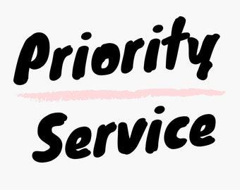 Priority Service Upgrade