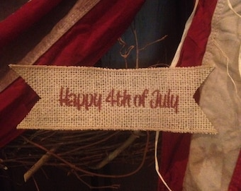 Primitive Wired Burlap Banner Happy 4th Of July Patriotic Country Decor USA
