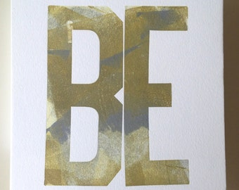 "Huge Woodtype ""BE"" Print"