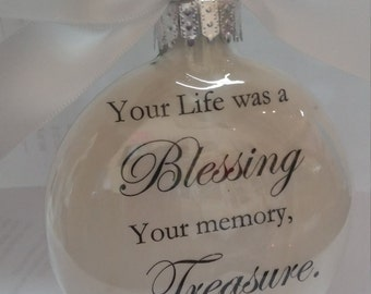 """In Memory Memorial Christmas Ornament """"Your Life was a Blessing- Your Memory a Treasure."""" Loss of Loved One Gift Remembrance Sympathy Gift"""