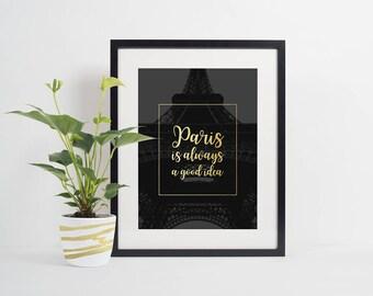 Paris quote, Romantic Paris, Motivational, Wall Decor, Digital Download, Audrey Hepburn, Eiffel Tower, Travel Poster, Wanderlust, Large size