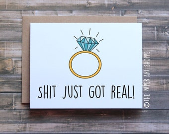 Funny engagement card, Shit just got real card, funny wedding card