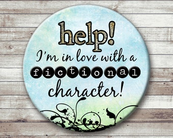Fictional Character - Pinback Button or Magnet - Book Lover