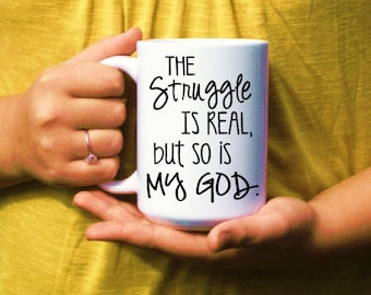 Faith gifts etsy inspirational coffee mug christian coffee cup faith gift the struggle is real negle Images