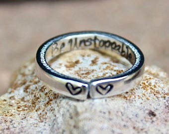 Inspirational Ring, Be Unstoppable, Mantra Ring, Gift for Graduate, Mantra Rings, Adjustable Ring, Unstoppable Ring, Persist Ring, Fearless