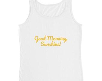 Good Morning, Sunshine -- Ladies' Tank