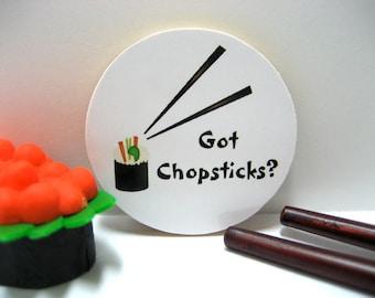 Sushi - Got Chopsticks? - Funny Wood Magnet