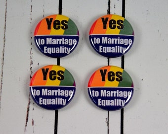 4 Marriage Equality Buttons, LGBT Marriage Equality Badge, Support Marriage Equality, Gay Pride