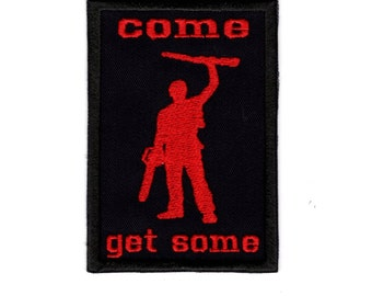 Come Get Some Iron or Sew On patch