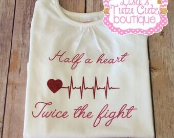Half a Heart, Twice the Fight. HLHS Awareness. HRHS Awareness. Infant Toddler Shirt. Awareness Tee.
