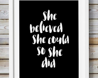 She Believed She Could So, Tumblr Room,Quote Prints, Printable Quote, Inspirational Quote, Motivational, Nursery Quote, Affiche Scandinavian