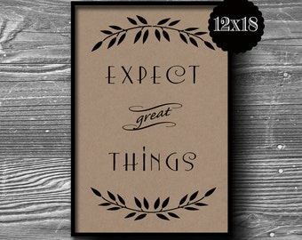 12x18 expect great things typographic art print quote poster kraft paper wine typography  home decor motivational