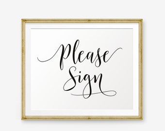 Wedding Please Sign Printable, Wedding Guest Book Sign Printable, Wedding welcome sign, Wedding Sign, Wedding Decor, wedding reception sign