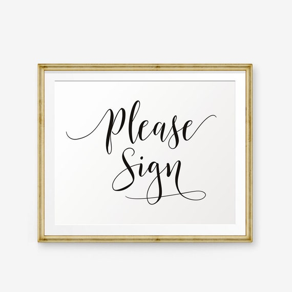 Wedding Guest Book Where It S Your Guests That Sign Their: Wedding Please Sign Printable Wedding Guest Book Sign