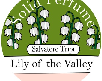Lily of the Valley Handmade Solid Perfume Organic 10gm Round Container by Salvatore Tripi - Italian Recipe