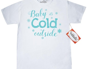 Baby its cold T-Shirt by Inktastic